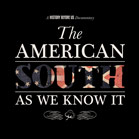 The American South As We Know It