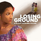 The Classic Black Cinema Series - Losing Ground