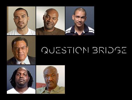 Question Bridge: Black Males