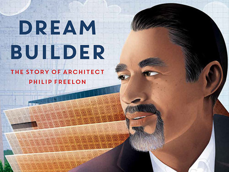 The Dream Builder: Reading and Signing with Kelly Starling Lyons