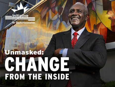 Unmasked: Change From The Inside